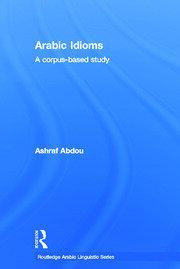 Arabic Idioms: A Corpus Based Study