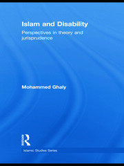Islam and Disability: Perspectives in Theology and Jurisprudence