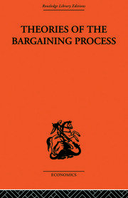 Theories of the Bargaining Process
