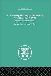 A Monetary History of the United Kingdom