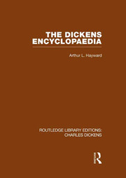 The Dickens Encyclopaedia: Routledge Library Editions: Charles Dickens Volume 8