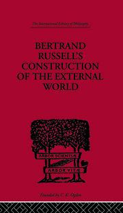 Bertrand Russell's Construction of the External World