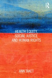 Featured Title - Health Equity, Social Justice and Human Rights - Taket - 1st Edition book cover