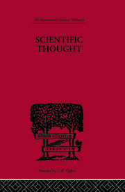 Scientific Thought: A Philosophical Analysis of some of its fundamental concepts