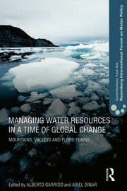 Managing Water Resources in a Time of Global Change: Contributions from the Rosenberg International Forum on Water Policy