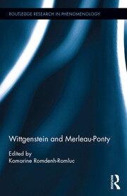 Wittgenstein and Merleau-Ponty