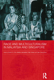 Race and Multiculturalism in Malaysia and Singapore