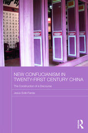 Featured Title - New Confucianism Twenty-First Century China - Solé-Farras - 1st Edition book cover