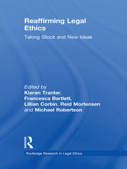 Reaffirming Legal Ethics: Taking Stock and New Ideas