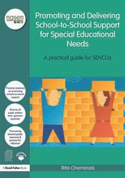 Promoting and Delivering School-to-School Support for Special Educational Needs: A practical guide for SENCOs
