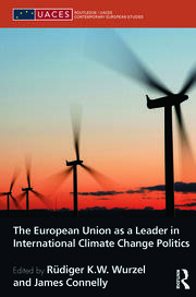 The European Union as a Leader in International Climate Change Politics