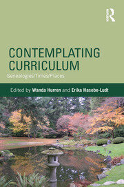 Contemplating Curriculum: Genealogies/Times/Places