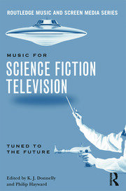 Music in Science Fiction Television: Tuned to the Future