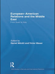European-American Relations and the Middle East: From Suez to Iraq
