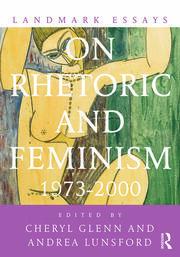 Landmark Essays on Rhetoric and Feminism: 1973-2000