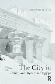 The City in Roman and Byzantine Egypt