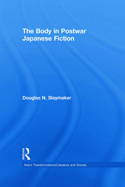 The Body in Postwar Japanese Fiction