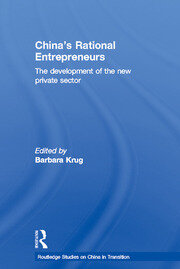 China's Rational Entrepreneurs: The Development of the New Private Sector