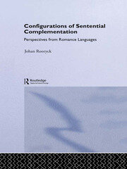 Configurations of Sentential Complementation: Perspectives from Romance Languages