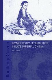 Homoerotic Sensibilities in Late Imperial China