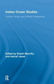 Indian Ocean Studies: Cultural, Social, and Political Perspectives
