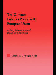 The Common Fisheries Policy in the European Union: A Study in Integrative and Distributive Bargaining