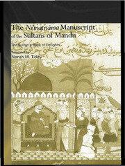 The Ni'matnama Manuscript of the Sultans of Mandu: The Sultan's Book of Delights