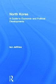 North Korea: A Guide to Economic and Political Developments