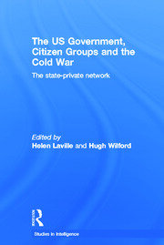 The US Government, Citizen Groups and the Cold War: The State-Private Network