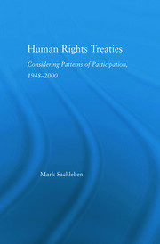 Human Rights Treaties: Considering Patterns of Participation, 1948-2000