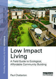 Low Impact Living: A Field Guide to Ecological, Affordable Community Building