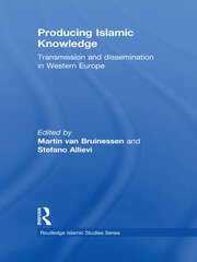 Producing Islamic Knowledge: Transmission and dissemination in Western Europe