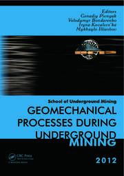 Geomechanical Processes during Underground Mining: School of Underground Mining 2012