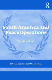 South America and Peace Operations: Coming of Age