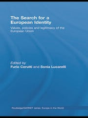 The Search for a European Identity: Values, Policies and Legitimacy of the European Union