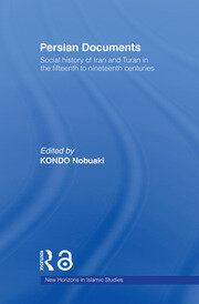 Persian Documents: Social History of Iran and Turan in the 15th-19th Centuries