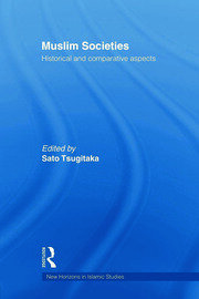 Muslim Societies: Historical and Comparative Aspects