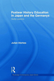 Postwar History Education in Japan and the Germanys: Guilty lessons