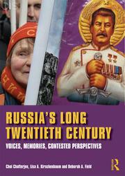 Russia's Long Twentieth Century