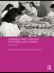 Gender and Labour in Korea and Japan: Sexing Class