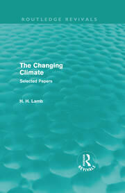 The Changing Climate (Routledge Revivals): Selected Papers