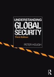 Understanding Global Security (Hough) - 1st Edition book cover