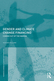 Gender and Climate Change Financing: Coming out of the margin