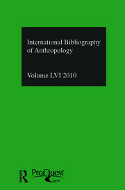 IBSS: Anthropology: 2010 Vol.56: International Bibliography of the Social Sciences