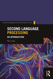 Second Language Processing: An Introduction