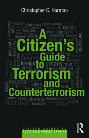 A Citizen's Guide to Terrorism and Counterterrorism