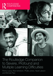 The Routledge Companion to Severe, Profound and Multiple Learning Difficulties