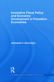 Innovative Fiscal Policy and Economic: Gevorkyan RPD - 1st Edition book cover