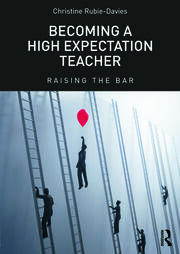Featured Title - Becoming a High Expectation Teacher Rubie-Davies - 1st Edition book cover