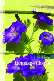Understanding Language Change (Burridge & Bergs)